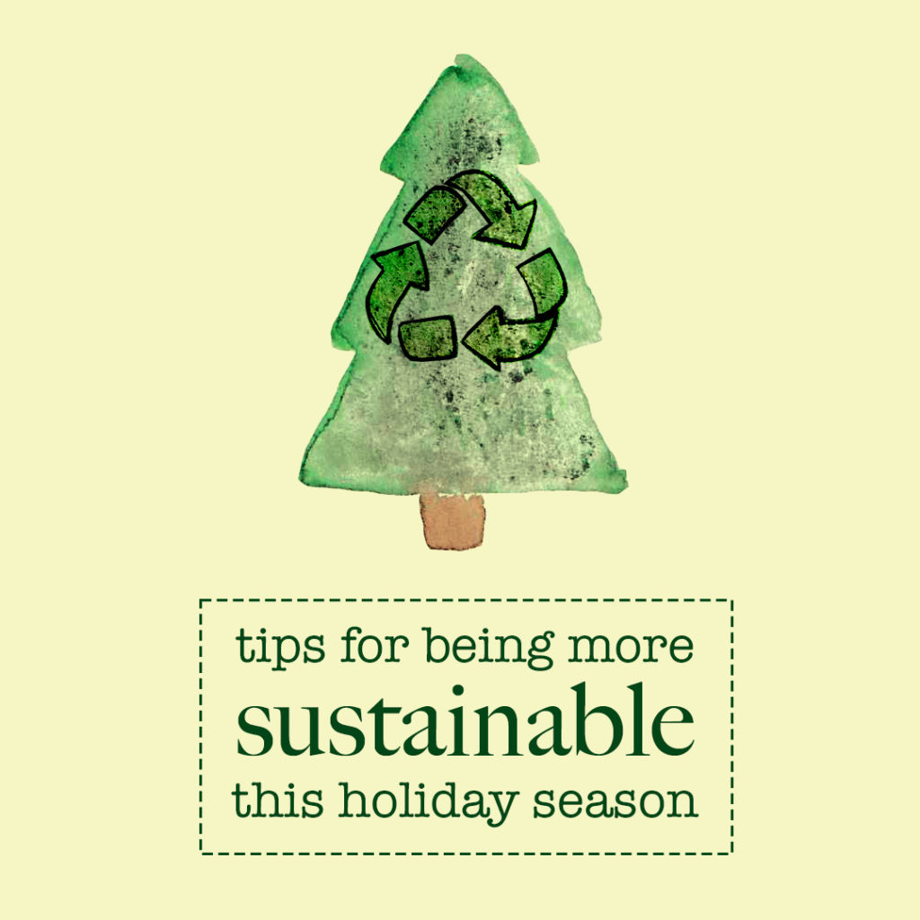 Sustainable Tips for the Holidays